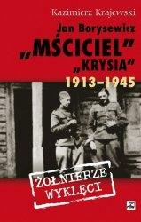 Jan Borysewicz Krysia, Mściciel 1913-1945