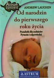 Od narodzin do pierwszego roku życia