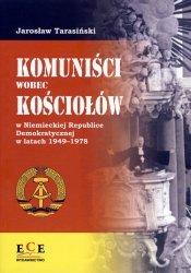 Komuniści wobec Kościołów w Niemieckiej Republice Demokratycznej w latach 1949-1978