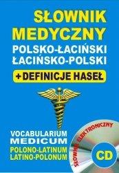 Słownik medyczny polsko-łaciński • łacińsko-polski + definicje haseł + CD (słownik elektroniczny)