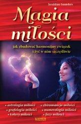Magia miłości Jak zbudować harmonijny i szczęśliwy związek