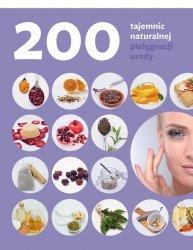 200 tajemnic naturalnej pielęgnacji urody