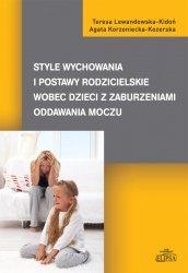 Style wychowania i postawy rodzicielskie wobec dzieci z zaburzeniami oddawania moczu