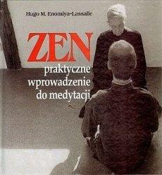 Zen Praktyczne wprowadzenie do medytacji