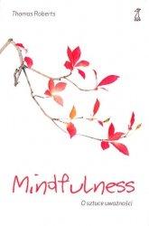 Mindfulness O sztuce uważności
