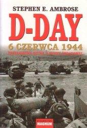 D-DAY 6 czerwca 1944 Przełomowa bitwa II wojny światowej