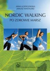 Nordic Walking Po zdrowie marsz