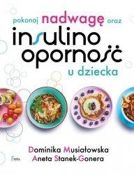 Pokonaj nadwagę oraz insulinooporność u dziecka