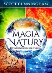Magia natury. Jak wykorzystać energię żywiołów