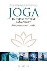 Joga indyjski system leczniczy. Podstawowe metody i zasady