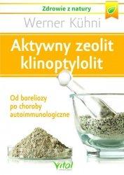 Aktywny zeolit klinoptylolit Od boreliozy po choroby autoimmunologiczne