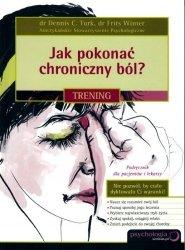 Jak pokonać chroniczny ból