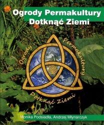 Ogrody Permakultury Dotknąć ziemi