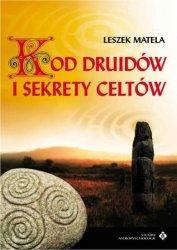 Kod Druidów i sekrety Celtów