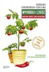 Wyhoduj i zjedz Warzywa owoce i zioła na balkonie