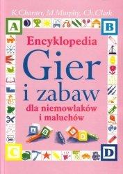 Encyklopedia Gier i Zabaw dla niemowlaków i maluchów