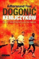 Dogonić Kenijczyków. Sekrety najszybszych ludzi na świecie