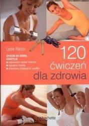 120 ćwiczeń dla zdrowia