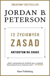 12 życiowych zasad Antidotum na chaos