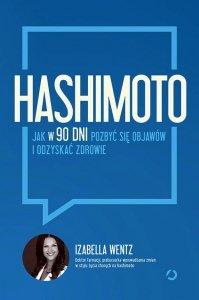Hashimoto Jak w 90 dni pozbyć się objawów i odzyskać zdrowie