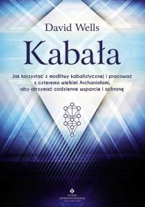 Kabała Jak korzystać z modlitwy kabalistycznej