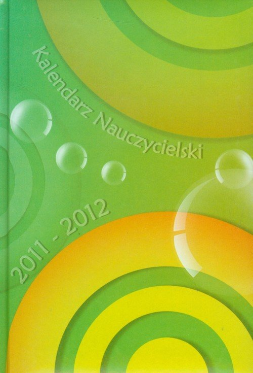 Kalendarz Nauczycielski 2011-2012