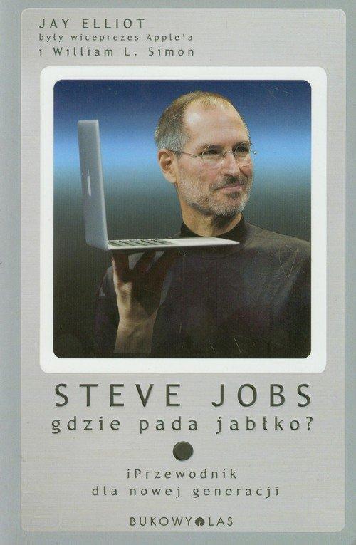 Steve Jobs Gdzie pada jabłko