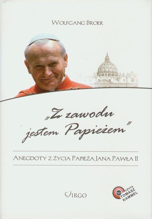 Z zawodu jestem Papieżem + CD