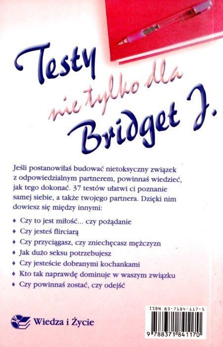 Testy nie tylko dla Bridget J.