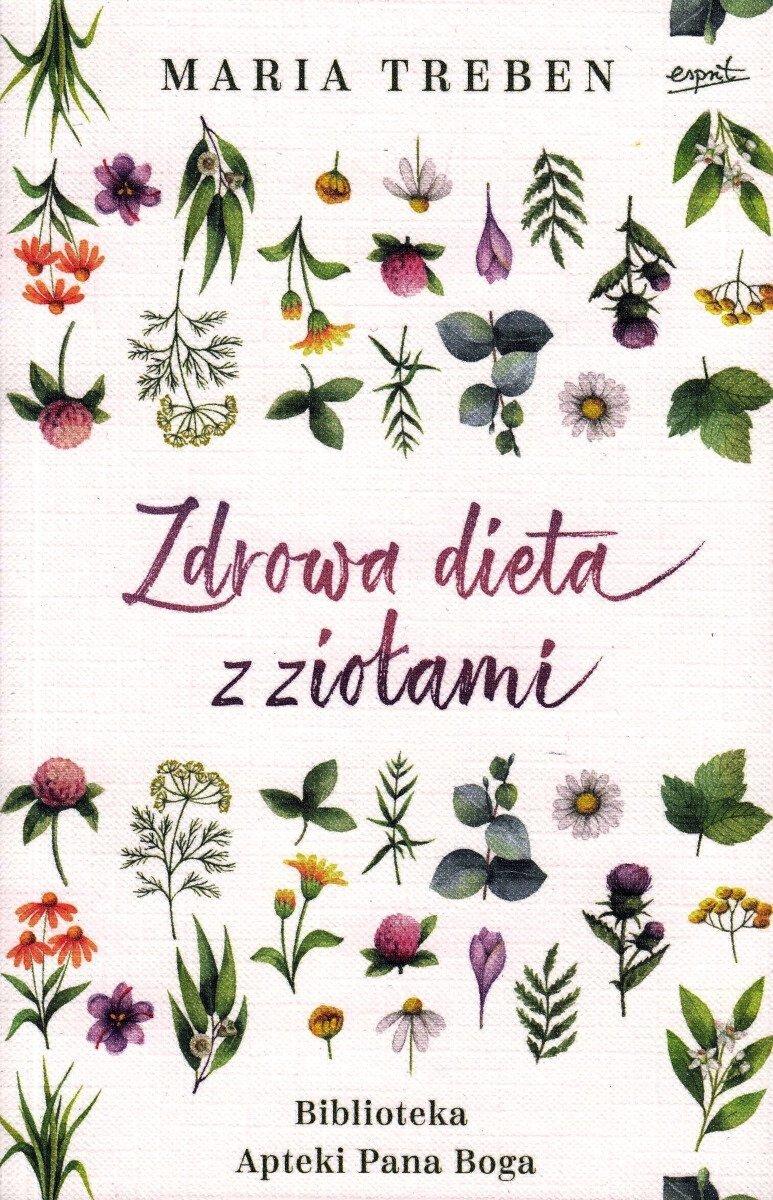 Zdrowa dieta z ziołami Biblioteka Apteki Pana Boga