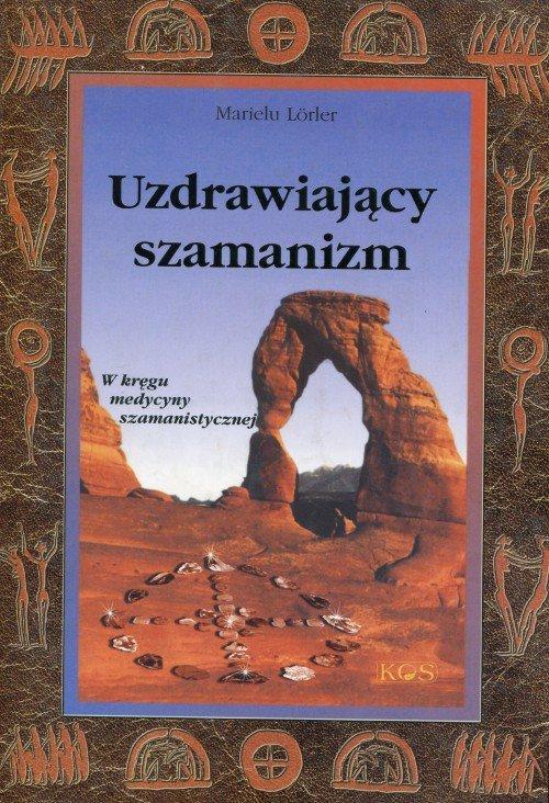 Uzdrawiający szamanizm