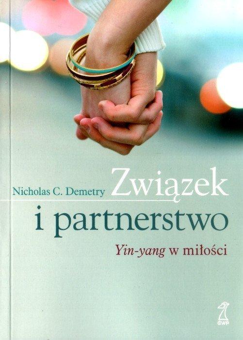Związek i partnerstwo. Yin-yang w miłości
