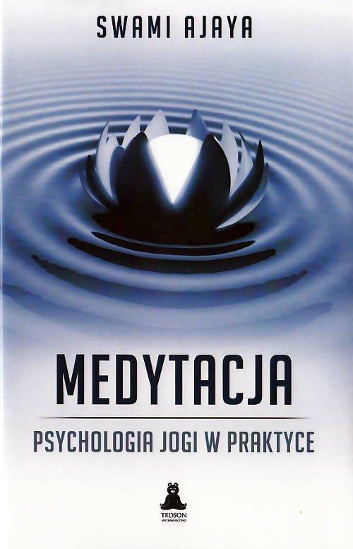 Medytacja psychologia jogi w praktyce