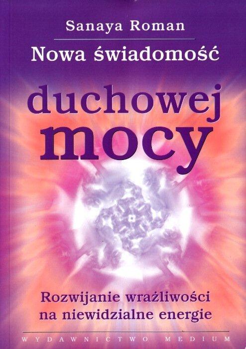Nowa świadomość duchowej mocy