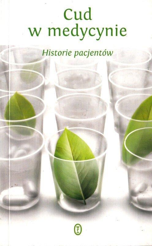 Cud w medycynie Historie Pacjentów