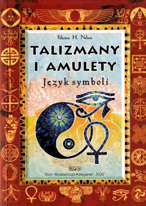 Talizmany i amulety. Język symboli