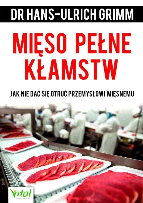 Mięso pełne kłamstw