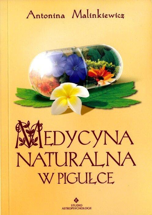 Medycyna naturalna w pigułce