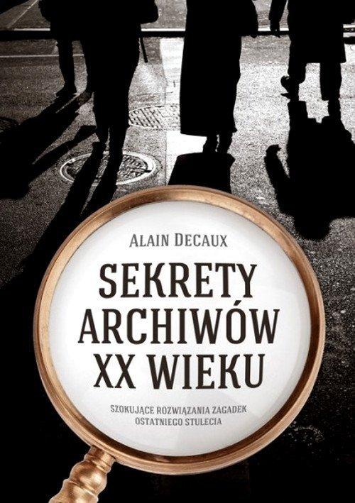 Sekrety archiwów XX wieku