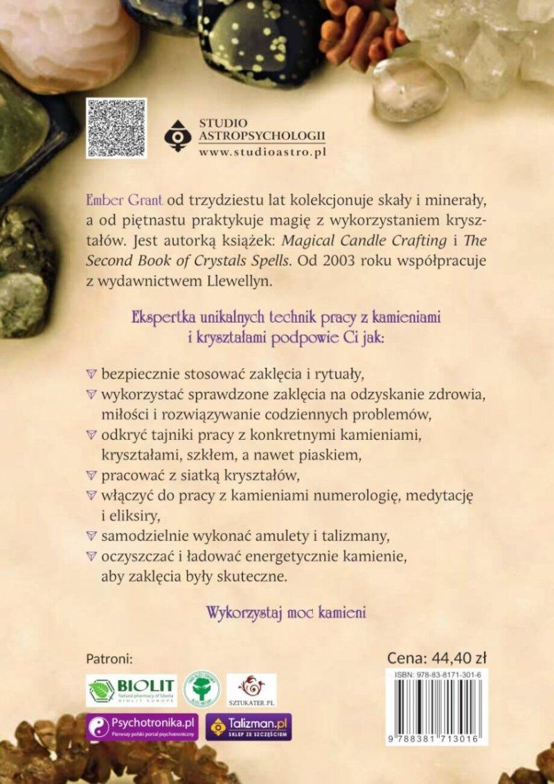 Księga zaklęć kryształowych. Magiczne wykorzystanie kamieni, kryształów, minerałów… a nawet piasku