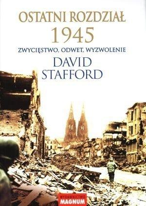 Ostatni rozdział 1945. Zwycięstwo, odwet, wyzwolenie