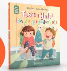 Nie tacy sami, T3, Tosia i Julek idą do przedszkola