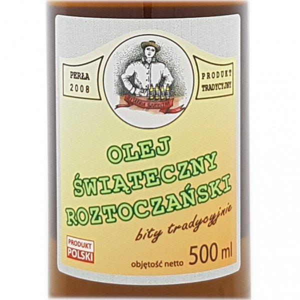 Olej świąteczny roztoczański 500 ml  bity tradycyjnie - przód etykieta.