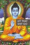 Budda, Let Go - plakat motywacyjny