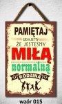 Drewniana tabliczka MDF Pamiętaj udajemy...