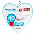 Drewniana tabliczka 4 cm 40 urodziny w kształcie serca Wszystkiego najlepszego z okazji 40 urodzin...Biała