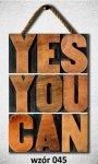 Drewniana tabliczka MDF Yes you can