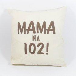 Mama na 102 Poduszka bawełniana dwustronna