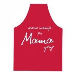 Fartuszek kuchenny czerwony dobrze smakuje gdy Mama gotuje