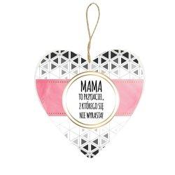 Drewniana tabliczka z napisem  Mama to przyjaciel z którego się nie wyrasta